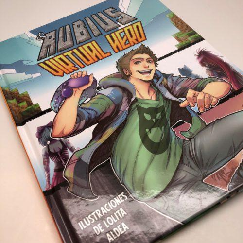Virtual Hero. El Rubius