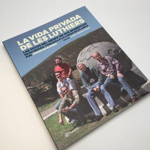 La vida privada de Les Luthiers. Fotos: Maronna. Textos: Samper Pizano