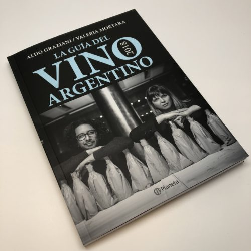 La guía del vino argentino 2018. Graziani y Mortara